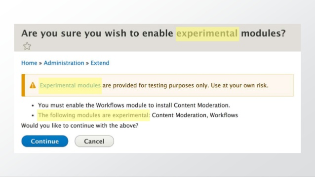 Experimental modules at own risk